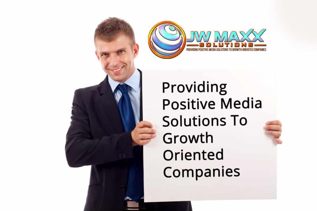 Providing Positive Media Solutions To Growth Oriented Companies